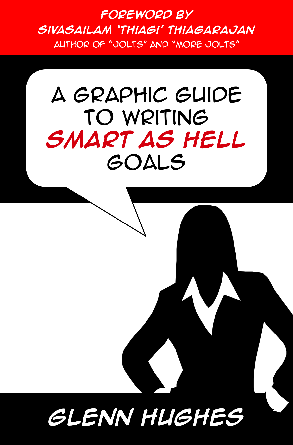 Cover - A Graphic Guide to Writing SMART as Hell Goals