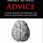 "Brent Bloom's Foreword for ""SMART as Hell"" Advice"